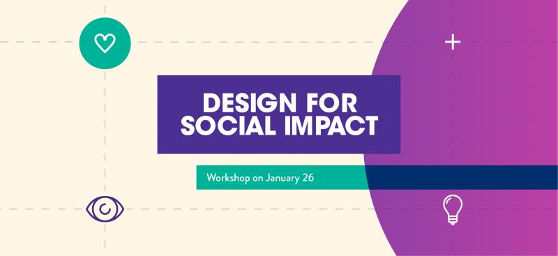Design for Social Impact Workshop