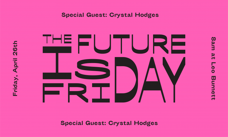 The Future is Friday featuring Crystal Hodges of Luft